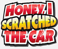 Honey I Scratched the Car